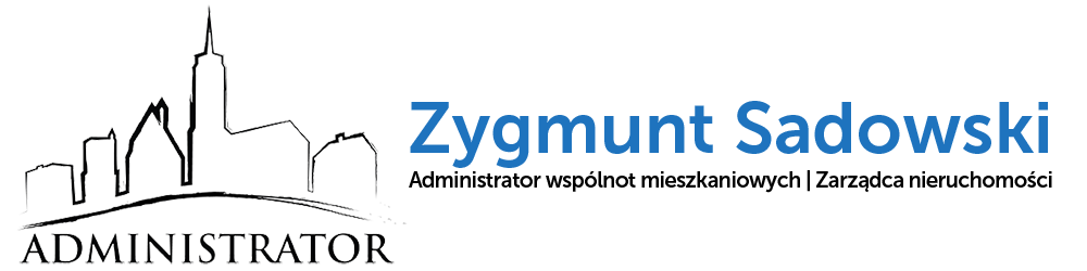 ADMINISTRATOR Zygmunt Sadowski